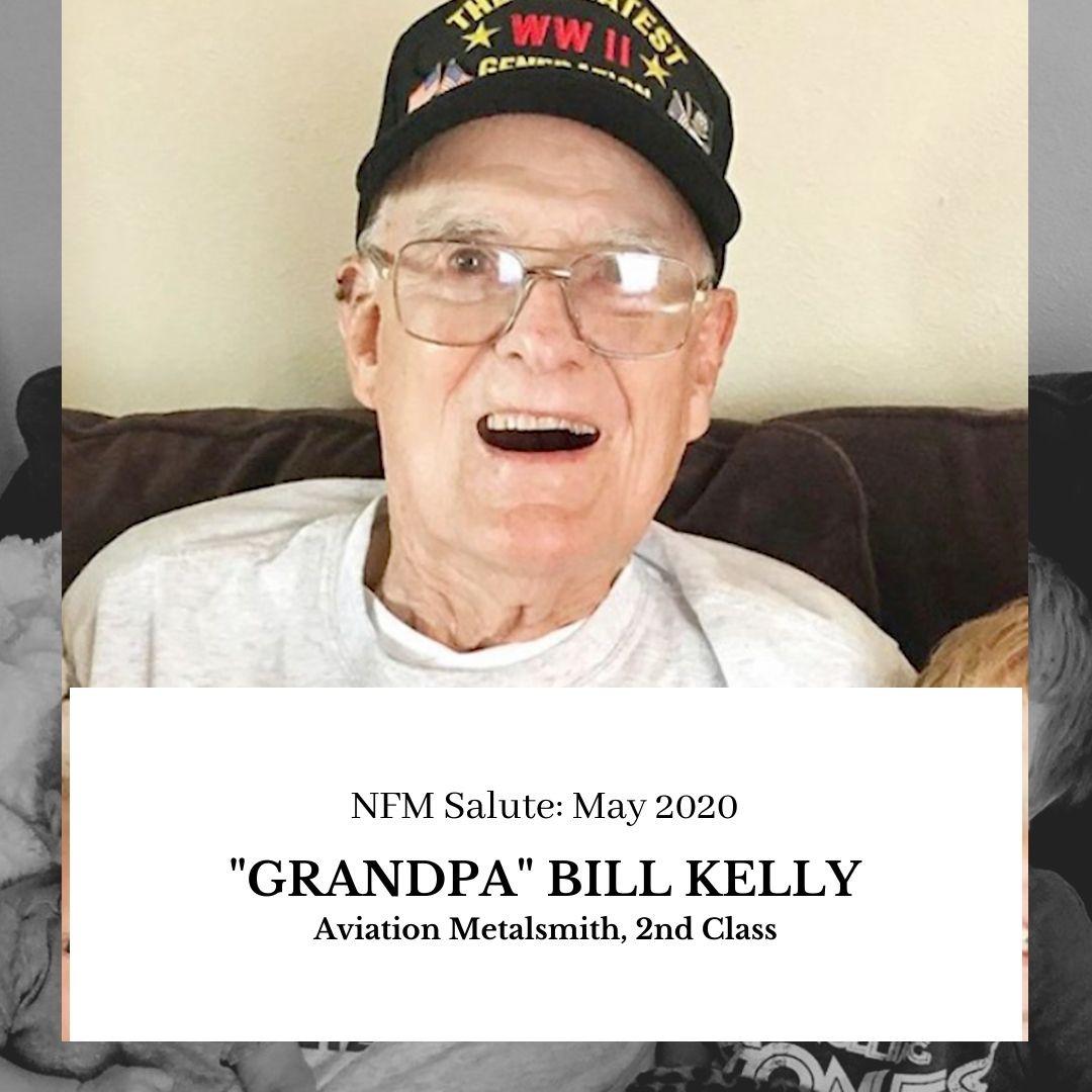 NFM Salute (May 2020): Grandpa Bill Kelly