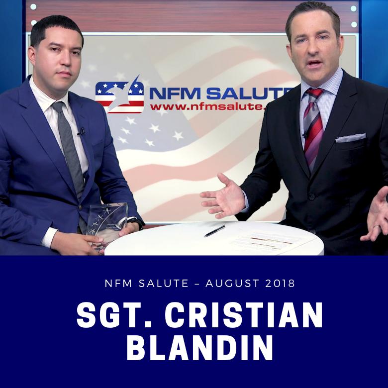 NFM Salute for August 2018 - Sgt. Cristian Blandin