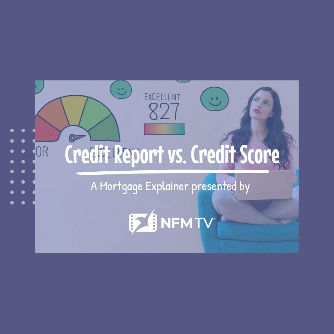 Credit Report vs. Credit Score