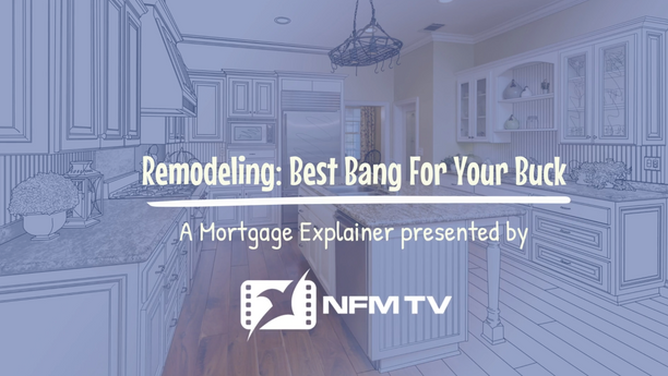 Home Remodeling: Best Bang For Your Buck