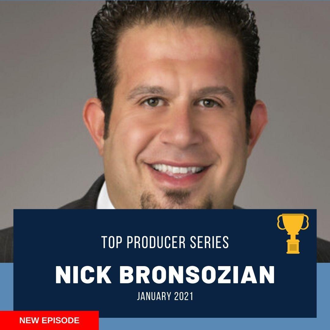 Top Producer (Jan. 2021): Nick Bronsozian