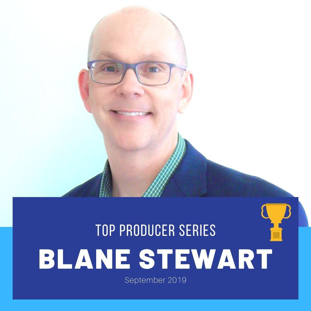 Top Producer Series: Blane Stewart