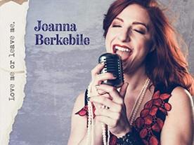 Joanna Berkebile: Love Me or Leave Me (2020)