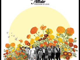 The Freedom Affair: Freedom is Love (Sunflower Soul Records, KC, 2021)