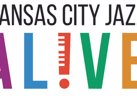"""Kansas City Jazz ALIVE now in its 7th year """"Raising the Tide"""""""