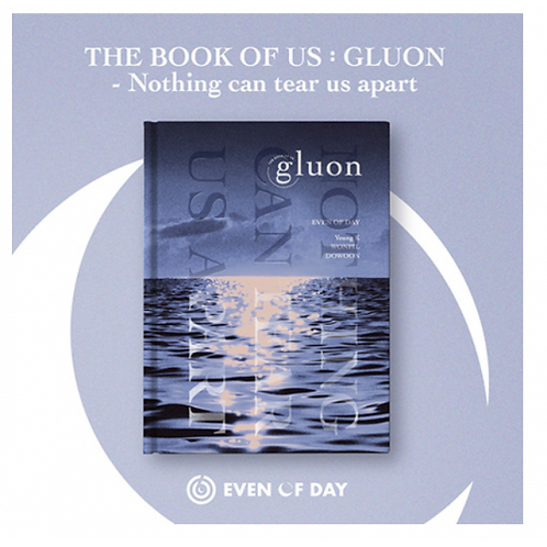DAY6 - THE BOOK OF US : GLUON - NOTHING CAN TEAR US APART