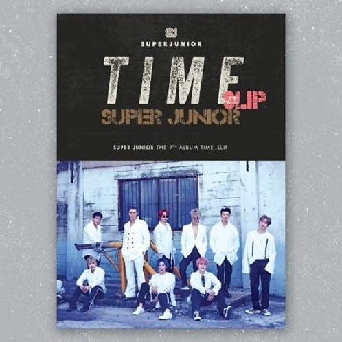 SUPER JUNIOR - TIME SLIP