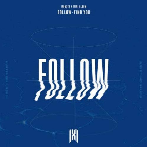 MONSTA X - FOLLOW - FIND YOU