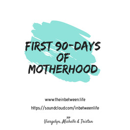 First 90-days of motherhood
