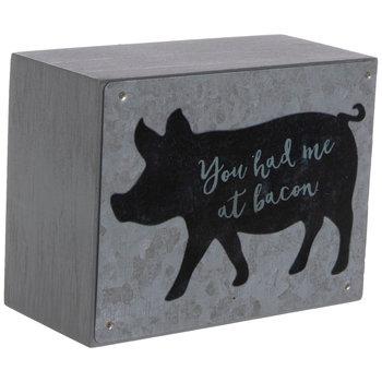 You Had Me at Bacon Wood Decor