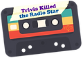 LOGO_Trivia-Killed-the-Radio-Star_edited