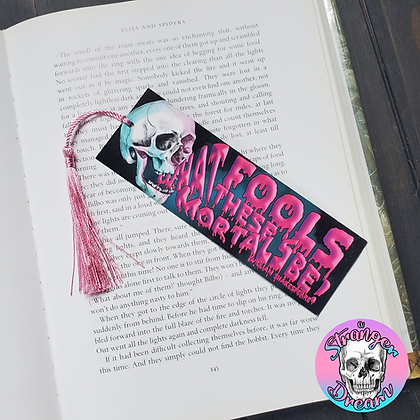 What Fools - Double Sided Bookmark