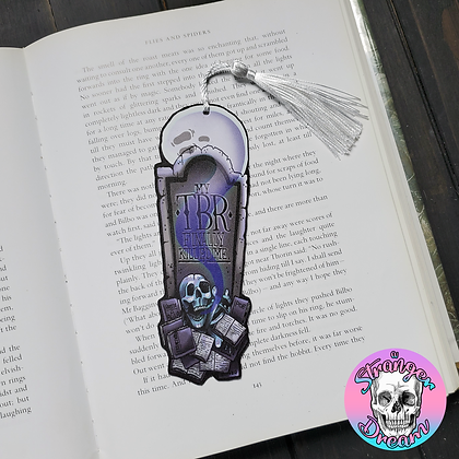 My TBR Killed Me - Double Sided Bookmark