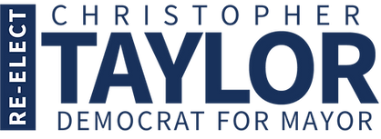 Re-elect Christopher Taylor Democrat for Mayor Ann Arbor