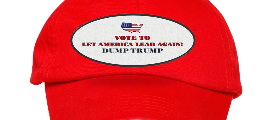 Vote To Let America Lead Again--Dump Trump