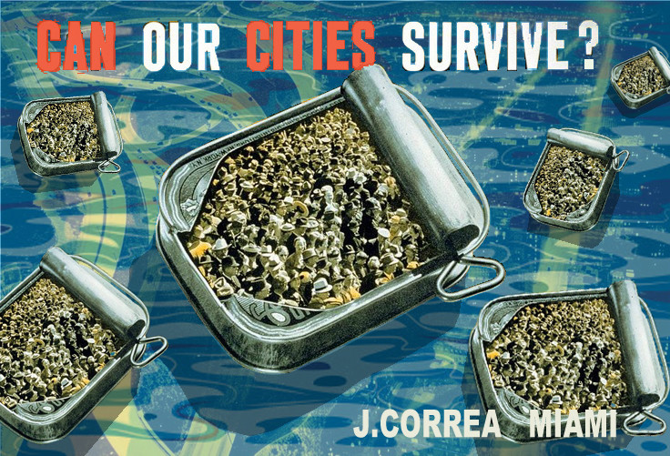 15-01 CAN OUR CITIES SURVIVE Jaime Correa's version of Miami as an archipelago of disconnected islands