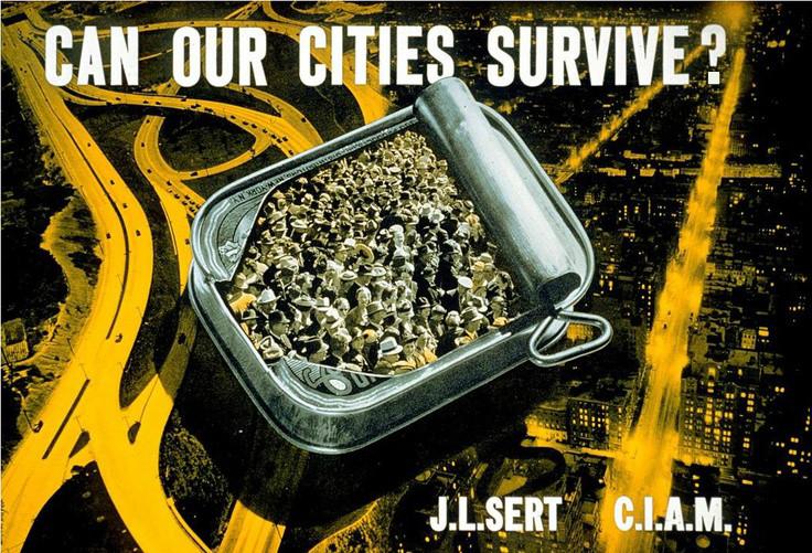15-01 CAN OUR CITIES SURVIVE Jose Luis Sert's CIAM original image