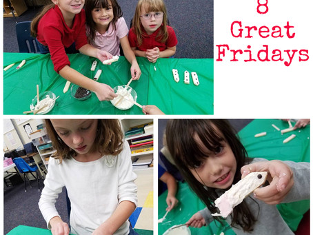 8 Great Fridays!
