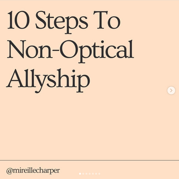 10 Steps To Non-Optical Allyship