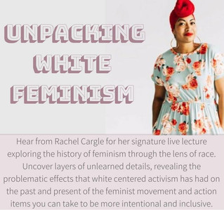 Unpacking White Feminism