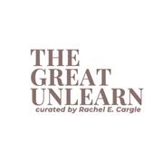 The Great Unlearn
