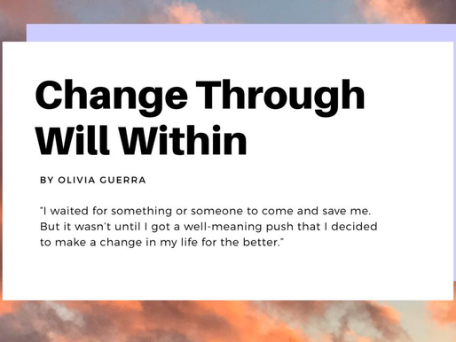Change Through Will Within