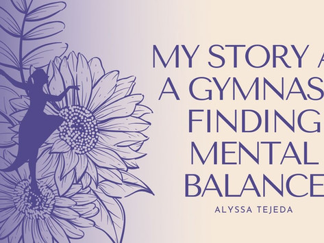 My Story as a Gymnast: Finding Mental Balance