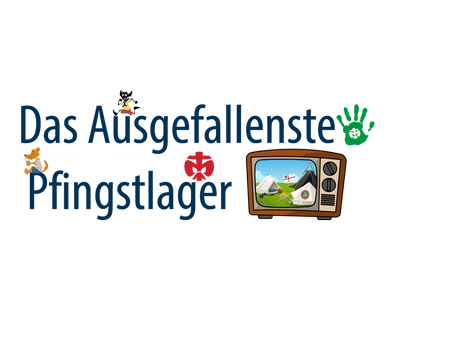 """""""Das ausgefallenste Pfingstlager 2021"""""""