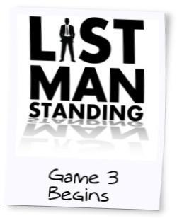 LAST MAN STANDING - GAME 3