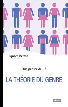 Ignace Berten La théorie du genre.jpg