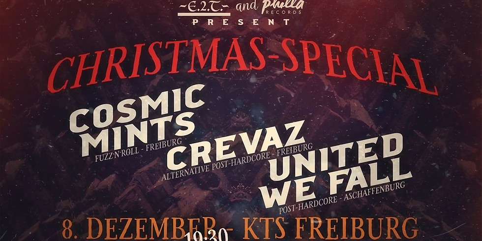 Christmas Special Cosmic Mints/ Crevaz/ United We Fall @KTS