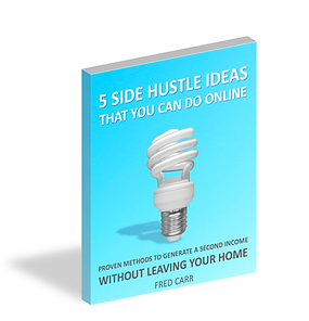 5 Side Hustle Ideas