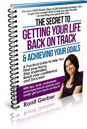 The Secret to Getting Your Life Back on Track by Ronit Gerbe