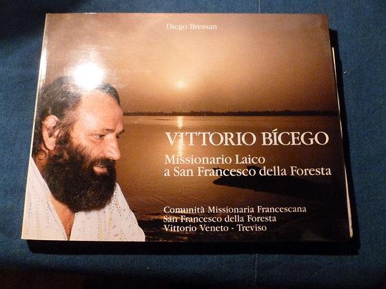 D.Bressan - V. Bicego Missionario Laico a San Francesco della Foresta - 1989