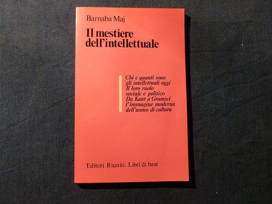 B. Maj - Il mestiere dell'intellettuale - 1981