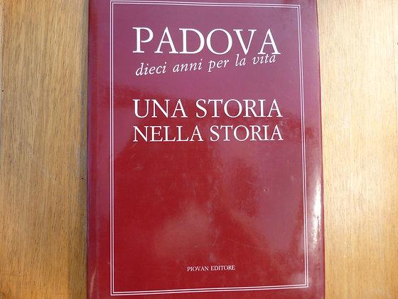 AA.VV. - Padova dieci anni per la vita - 1991