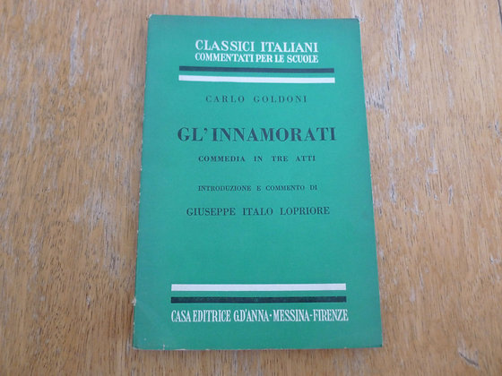 Carlo Goldoni - Gl'innamorati - 1955