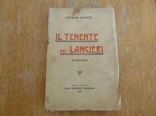G. Rovetta - Il tenente dei lancieri - 1913