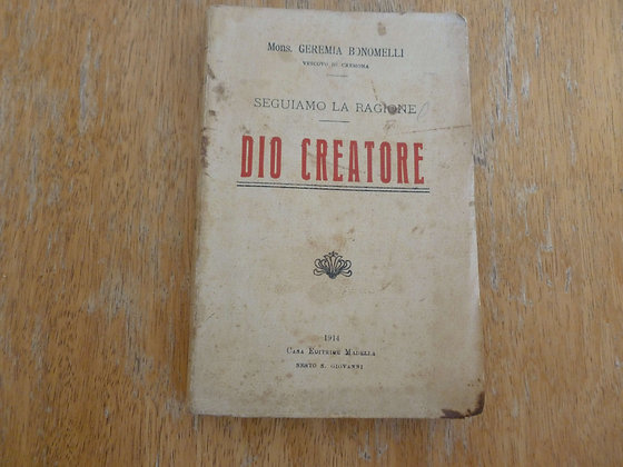 G. Bonomelli - Dio Creatore - 1914