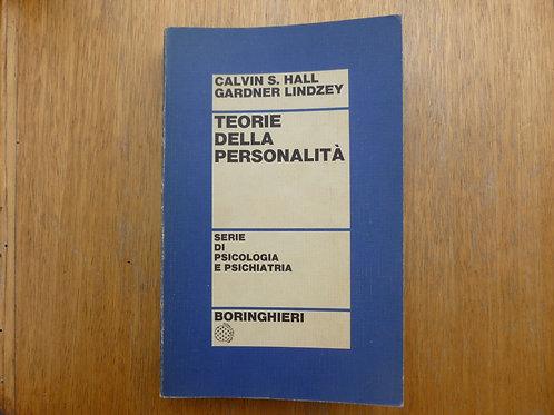 C. Hall / G. Lindzey - Teorie della personalità - 1973