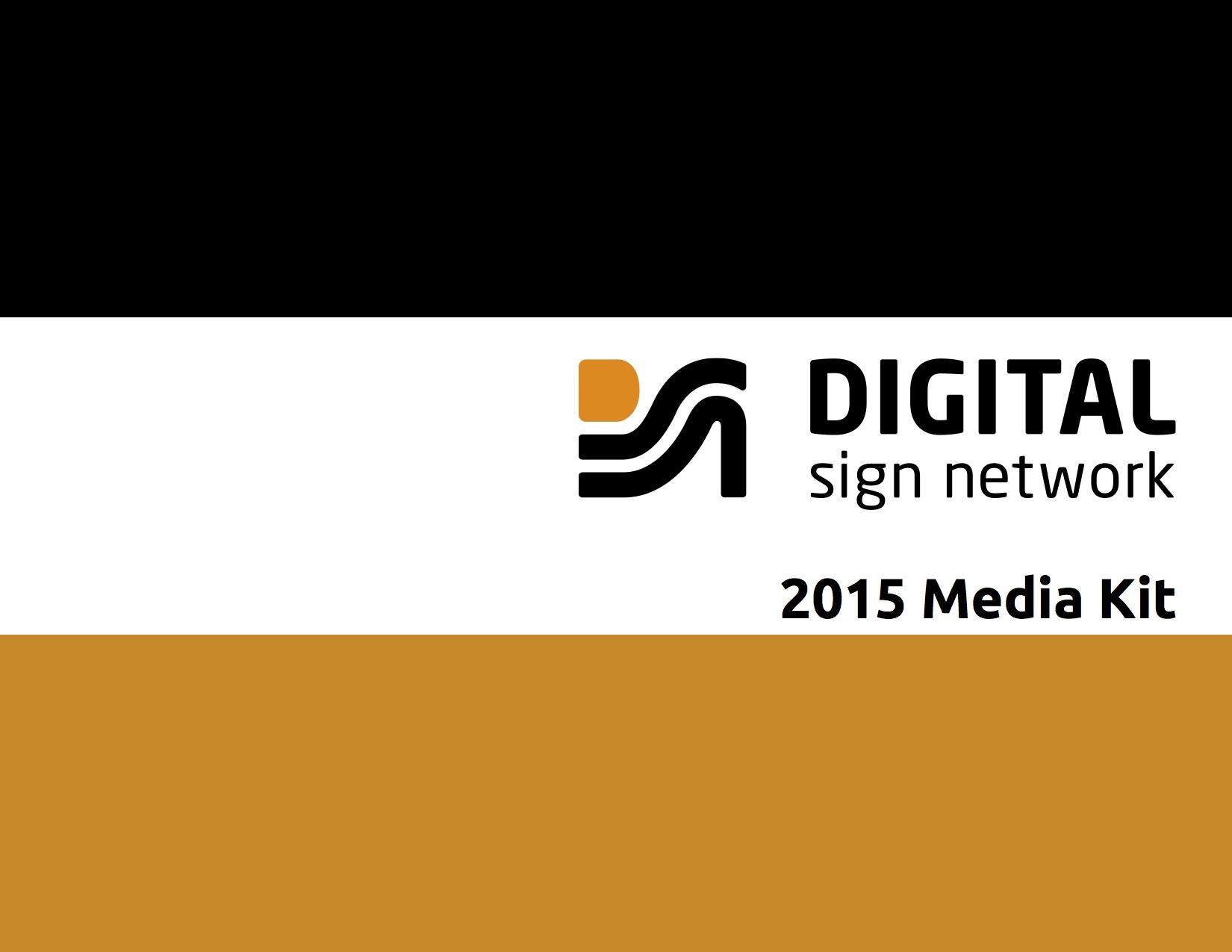 Digital Sign Network - Media Kit