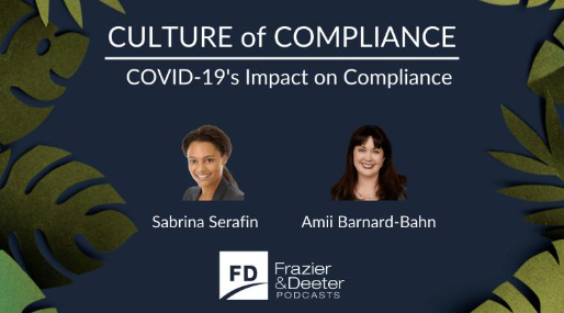Culture of Compliance Podcast: COVID-19's Impact on Compliance