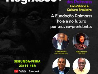Debate com ex-presidentes da Fundação Cultural Palmares marca o lançamento do projeto Negrxs50mais