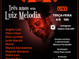 Live do Teatro Rival Refit marca os três anos da morte de Luiz Melodia