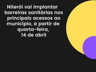 Niterói implantará barreiras sanitárias a partir de 14 de abril
