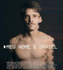 'Meu Nome é Daniel' marca a volta da temporada de documentários no Canal Brasil