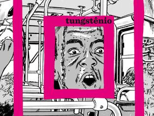 """""""Tungstênio"""" exibe sua força em mais uma premiação"""