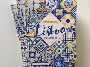 100 Dias em Lisboa é um guia em forma de crônica para turistas e quem sonha em morar na Terrinha