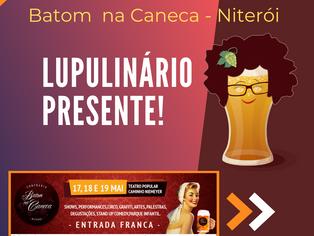 Batom na Caneca Niterói terá programação com foco no público feminino