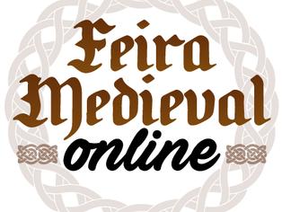 Feira medieval migra para o ambiente digital e realiza sua segunda edição